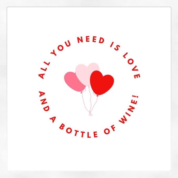 All You Need Is Love! (And Wine)